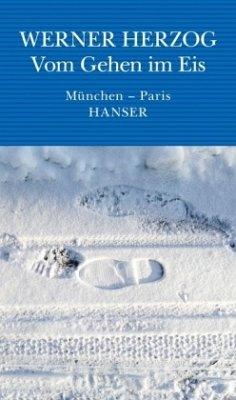 Vom Gehen im Eis - Herzog, Werner