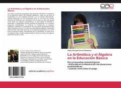 La Aritmética y el Álgebra en la Educación Básica