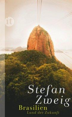 Brasilien - Zweig, Stefan