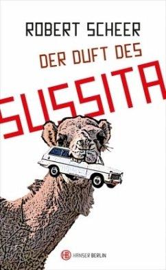 Der Duft des Sussita - Scheer, Robert