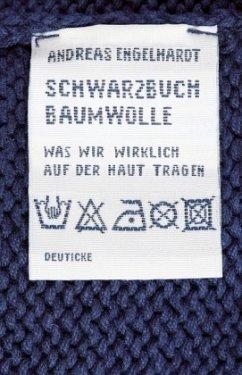 Schwarzbuch Baumwolle - Engelhardt, Andreas