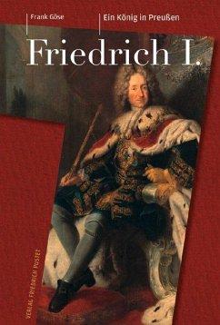 Friedrich I. (1657-1713) - Göse, Frank