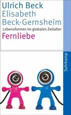 Fernliebe - Beck, Ulrich;Beck-Gernsheim, Elisabeth