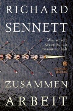 Zusammenarbeit - Sennett, Richard