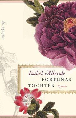 Fortunas Tochter - Allende, Isabel