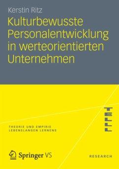 Kulturbewusste Personalentwicklung in werteorientierten Unternehmen - Ritz, Kerstin