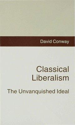 Classical Liberalism - Conway, David