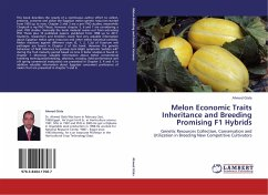 Melon Economic Traits Inheritance and Breeding Promising F1 Hybrids
