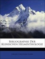 Bibliographie Der Klinischen Helminthologie