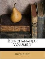 Ben-chananja, Volume 1