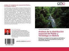 Análisis de la distribución espacial del Roble y Verdolago en Bolivia
