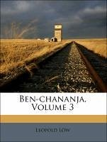 Ben-chananja, Volume 3