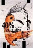 40% Paradies. Gedichte des Lyrikkollektivs G13