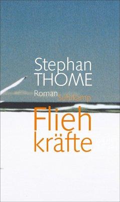 Fliehkräfte - Thome, Stephan
