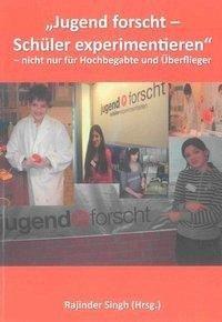 ´´Jugend forscht - Schüler experimentieren´´ - ...