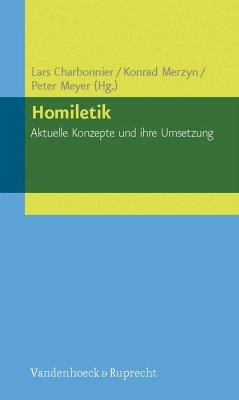 Homiletik - Aktuelle Konzepte und ihre Umsetzung