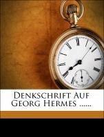 Denkschrift Auf Georg Hermes ......