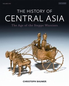 The History of Central Asia - Baumer, Christoph