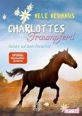 Gefahr auf dem Reiterhof / Charlottes Traumpferd Bd.2