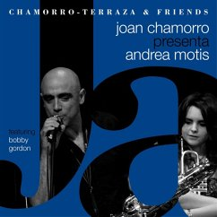 Joan Chamorro Presenta Andrea Motis - Chamorro,Joan/Motis,Andrea