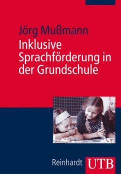 Inklusive Sprachförderung in der Grundschule