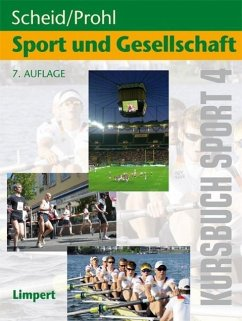 Kursbuch Sport 4: Sport und Gesellschaft