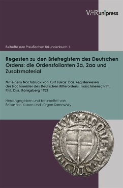 Regesten zu den Briefregistern des Deutschen Ordens: die Ordensfolianten 2a, 2aa und Zusatzmaterial