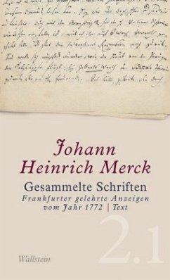 Gesammelte Schriften - Merck, Johann H.