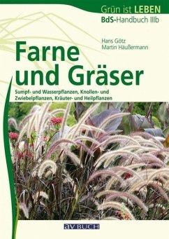 Farne und Gräser - Götz, Hans; Häussermann, Martin
