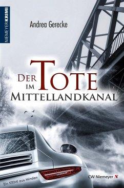 Der Tote im Mittellandkanal - Gerecke, Andrea