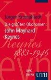 Die größten Ökonomen: John M. Keynes