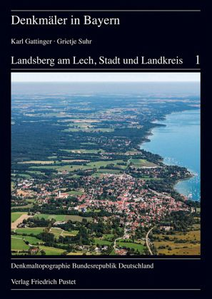 landsberg am lech stadt und landkreis von karl gattinger grietje suhr buch. Black Bedroom Furniture Sets. Home Design Ideas