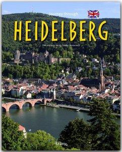 Journey through Heidelberg - Herzig, Tina;Herzig, Horst;Oesterreich, Volker