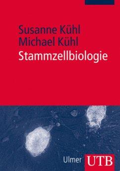 Stammzellbiologie - Kühl, Susanne; Kühl, Michael