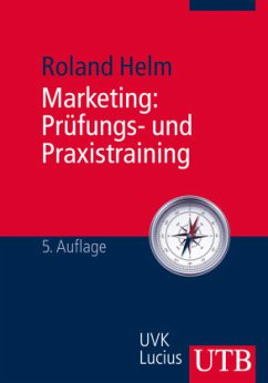 Marketing: Prüfungs- und Praxistraining - Helm, Roland
