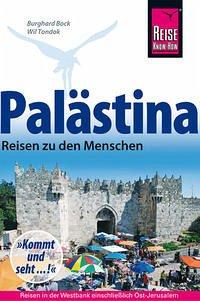 Palästina - Reisen zu den Menschen