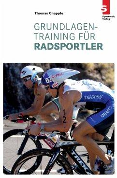Grundlagentraining für Radsportler - Chapple, Thomas
