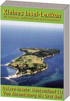 Ostsee-Inseln: Deutschland - Band 1: Von Ahrend...