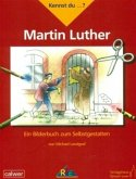 Kennst du ...? Martin Luther