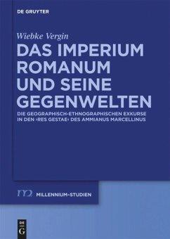 Das Imperium Romanum und seine Gegenwelten - Vergin, Wiebke