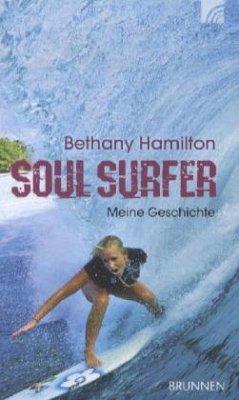 Soul Surfer - Hamilton, Bethany;Berk, Sheryl;Bundschuh, Rick