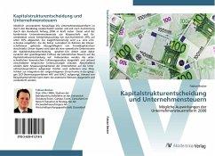 Kapitalstrukturentscheidung und Unternehmensteuern