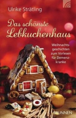 Das schönste Lebkuchenhaus - Strätling, Ulrike