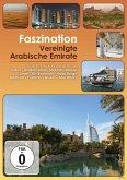 Faszination Vereinigte Arabische Emirate