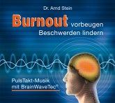 Burnout Vorbeugen-Beschwerden Lindern