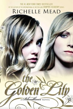 Bloodlines 02. The Golden Lily - Mead, Richelle