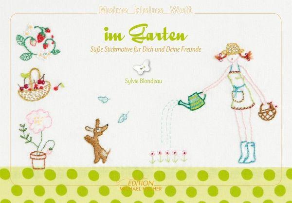 Meine kleine Welt im Garten - Blondeau, Sylvie