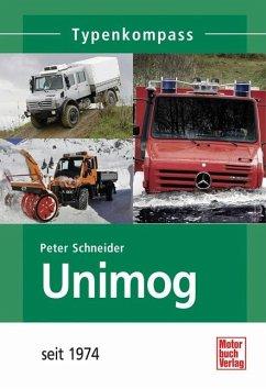 Unimog 2. Seit 1974 - Schneider, Peter