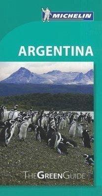 Michelin Green Guide: Argentina - Michelin