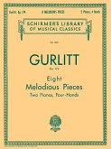 Gurlitt: Eight Melodious Pieces, Op. 174: For Two Pianos, Four-Hands